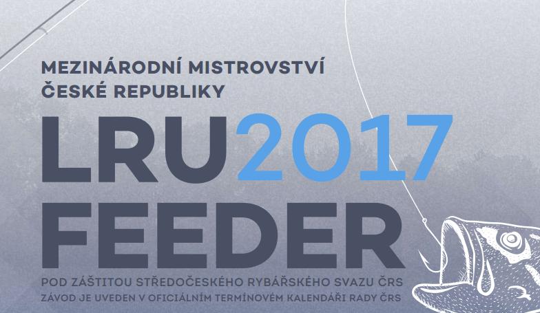 Mezinárodní mistrovství ČR v LRU feeder 2017