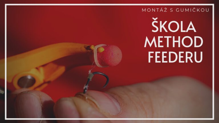 Škola Method Feederu: jak připravit montáž s gumičkou pro method feeder