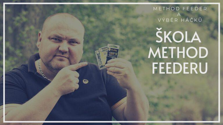 Škola Method Feederu: Method Feeder A Výběr Háčků